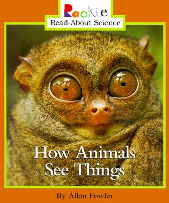 How Animals See Things - Fowler, Allan