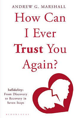 After the Affair: Can You Ever Trust Again? - Sex Therapy ...