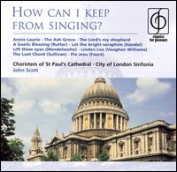 How Can I Keep from Singing? - Andrew Lucas (organ); Anthony Way (vocals); Connor Burrowes (vocals); Crispian Steele-Perkins (trumpet);...