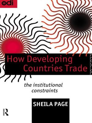 How Developing Countries Trade - Page, Sheila