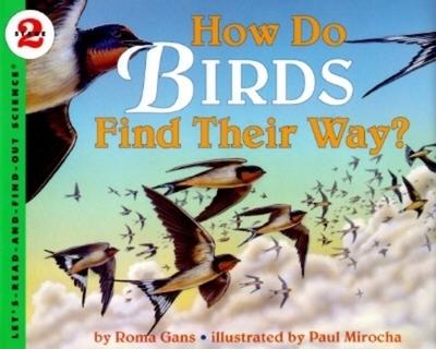 How Do Birds Find Their Way? - Gans, Roma
