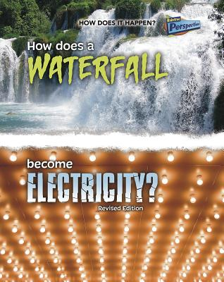 How Does a Waterfall Become Electricity? - Snedden, Robert