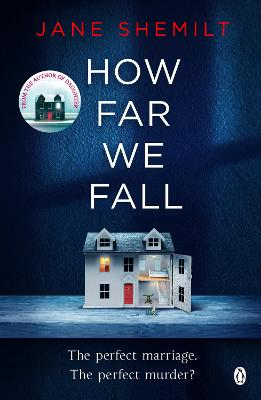 How Far We Fall: The perfect marriage. The perfect murder? - Shemilt, Jane