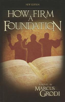 How Firm a Foundation - Grodi, Marcus