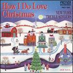 How I Do Love Christmas