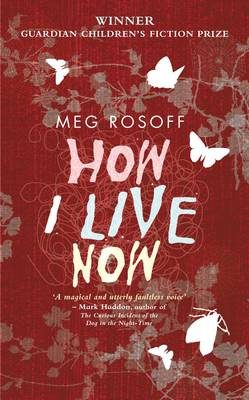How I Live Now - Rosoff, Meg