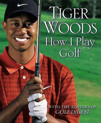 How I Play Golf - Woods, Tiger