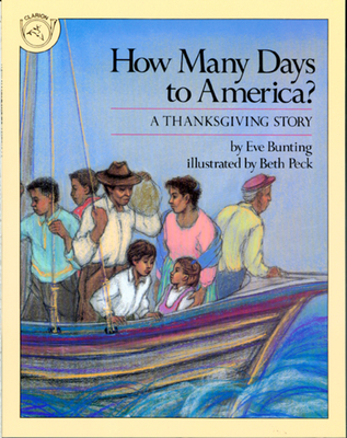 How Many Days to America?: A Thanksgiving Story - Bunting, Eve
