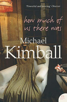 How Much of Us There Was - Kimball, Michael