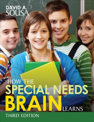 How the Special Needs Brain Learns - Sousa, David A, Dr.
