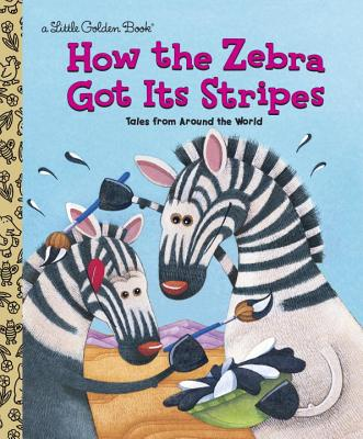 How the Zebra Got Its Stripes - Golden Books, and Fontes, Ron