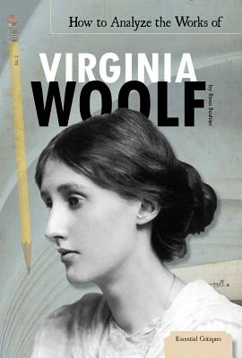 How to Analyze the Works of Virginia Woolf - Boshier, Rosa