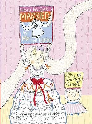 How to be Married - Lloyd-Jones, Sally, and Heap, Sue (Illustrator)