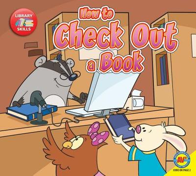How to Check Out a Book - Stjohn, Amanda