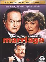 How to Commit a Marriage