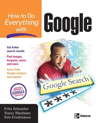 How to Do Everything with Google - Schneider, Fritz (Conductor)
