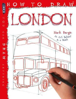 How To Draw London - Bergin, Mark