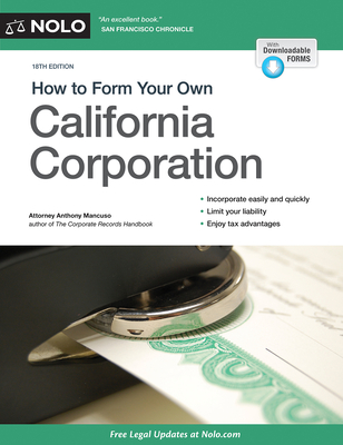 How to Form Your Own California Corporation - Mancuso, Anthony