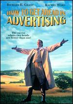 How to Get Ahead in Advertising - Bruce Robinson