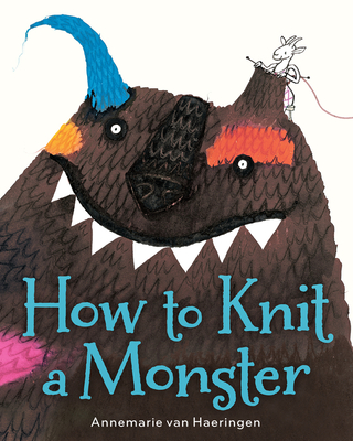 How to Knit a Monster - Van Haeringen, Annemarie