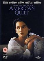 How to Make an American Quilt - Jocelyn Moorhouse