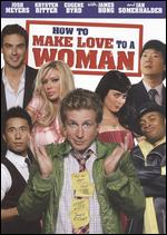 How to Make Love to a Woman - Scott Culver