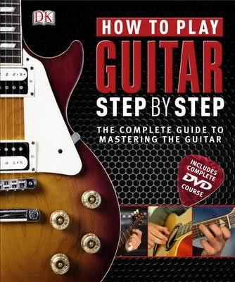 How to Play Guitar Step by Step - DK