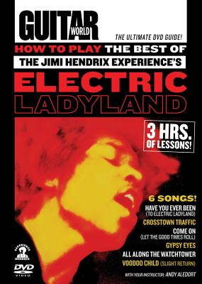 How to Play the Best of the Jimi Hendrix Experience's Electric Ladyland - Hendrix, Jimi