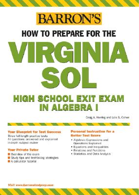 How to Prepare for the Virginia Sol: High School Exit Exam in Algebra I - Herring, Craig A, and Cohen, Lois S