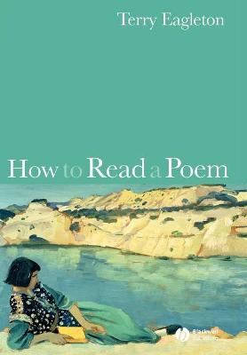 How to Read a Poem - Eagleton, Terry