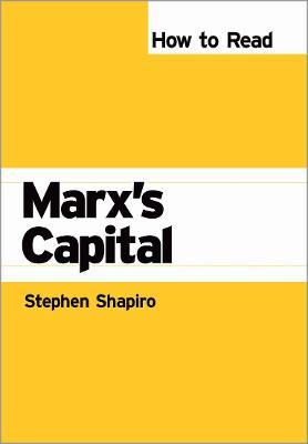 How to Read Marx's Capital - Shapiro, Stephen