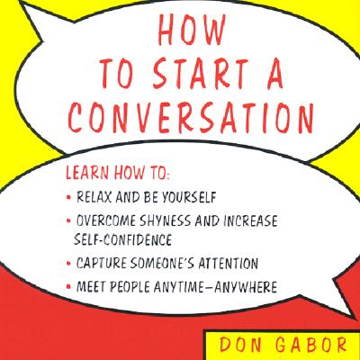 How to Start a Conversation - Gabor, Don (Read by)