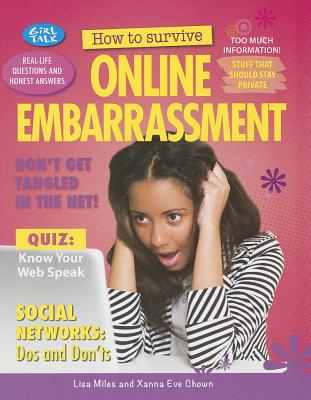 How to Survive Online Embarrassment - Miles, Lisa, and Chown, Xanna Eve