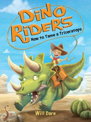 How to Tame a Triceratops - Dare, Will