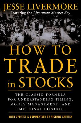 How to Trade in Stocks - Livermore, Jesse