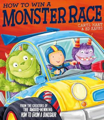 How to Win a Monster Race - Hart, Caryl