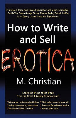 How to Write and Sell Erotica - Christian, M