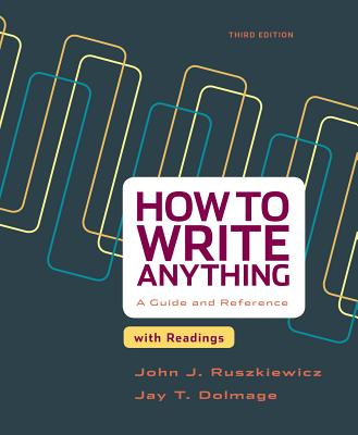 How to Write Anything with Readings: A Guide and Reference - Ruszkiewicz, John J