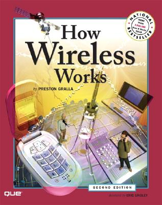 How Wireless Works - Gralla, Preston