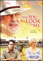 How You Look to Me - J. Miller Tobin
