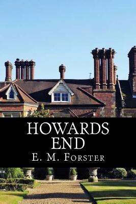 Howards End - Forster, E M