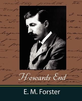 Howards End - E M Forster, M Forster