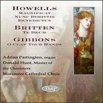 Howells; Britten & Gibbons: Works for Choir