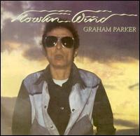 Howlin' Wind [Bonus Track] - Graham Parker & The Rumour