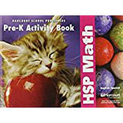 Hsp Math: Math Activity Book 5-Pack Pre-K - Harcourt School Publishers (Prepared for publication by)