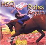 HSQ Rides Again: More Classics from the Hampton String Quartet