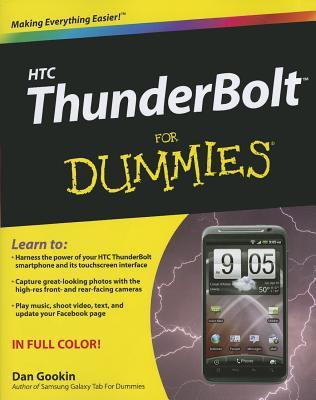 HTC ThunderBolt for Dummies - Gookin, Dan