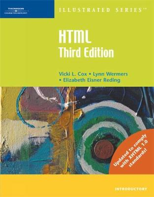 HTML Illustrated Introductory - Cox, Vicki, and Wermers, Lynn, and Reding, Elizabeth Eisner