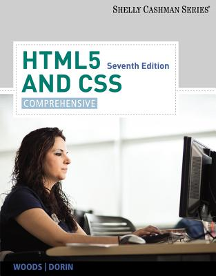 HTML5 and CSS: Comprehensive - Woods, Denise M, and Dorin, William J