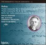 Hubay: Violin Concertos Nos. 1 & 2; Suite for violin and orchestra, Op. 5